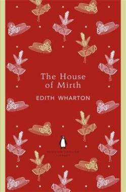 Edith Wharton THE HOUSE OF MIRTH